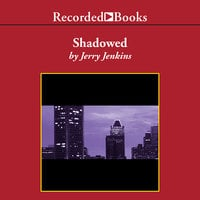 Shadowed - Jerry B. Jenkins