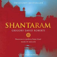 Shantaram. Część 1 - Gregory David Roberts