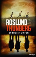 En bror at dø for - Anders Roslund, Stefan Thunberg