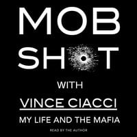 Mobshot - Vince Ciacci