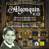 The Algonquin Kid - Michael Elihu Colby