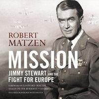 Mission - Robert Matzen