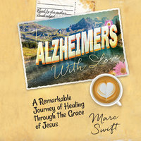 From Alzheimer's with Love - Marc Swift