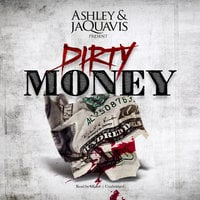 Dirty Money - Ashley & JaQuavis