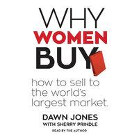 Why Women Buy - Dawn Jones