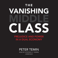 The Vanishing Middle Class - Peter Temin