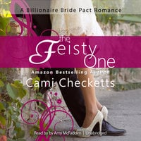 The Feisty One - Cami Checketts