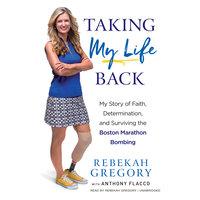 Taking My Life Back - Rebekah Gregory