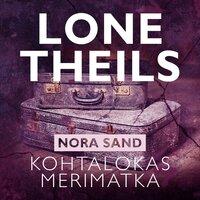 Kohtalokas merimatka - Lone Theils