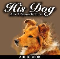 His Dog - Albert Payson Terhune