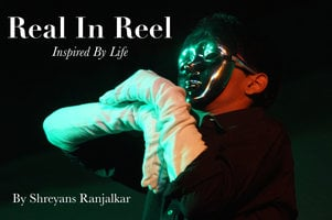 Real In Reel - Shreyans Ranjalkar