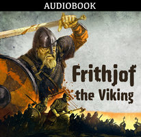 Frithjof, the Viking - Anonymous