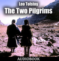 The Two Pilgrims - Leo Tolstoy