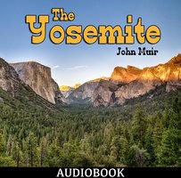 The Yosemite - John Muir