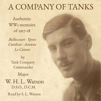 A Company of Tanks - William Henry Lowe Watson
