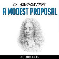 A Modest Proposal Horbuch Jonathan Swift Storytel