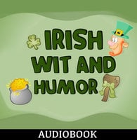 Irish Wit and Humor - Anonymous