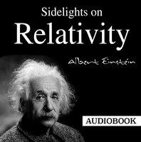 Sidelights on Relativity - Albert Einstein