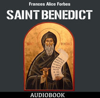 Saint Benedict - Frances Alice Forbes