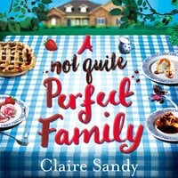 A Not Quite Perfect Family - Claire Sandy