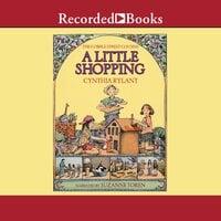 Cobble Street Cousins: A Little Shopping - Cynthia Rylant