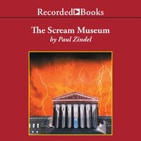 The Scream Museum - Paul Zindel