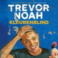 Kleurenblind - Trevor Noah
