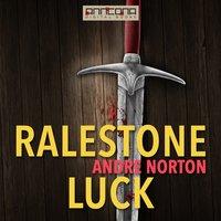 Ralestone Luck - Andre Norton