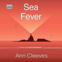 Sea Fever - Ann Cleeves