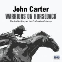 Warriors on Horseback - John Carter