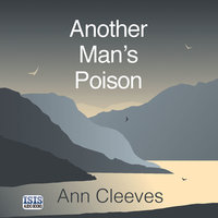 Another Man's Poison - Ann Cleeves