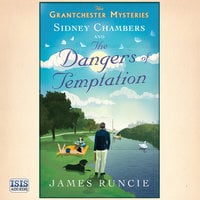 Sidney Chambers and the Dangers of Temptation - James Runcie