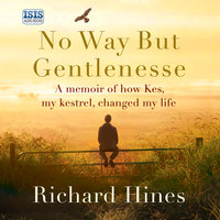 No Way But Gentlenesse - Richard Hines