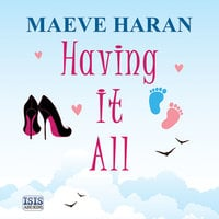 Having It All - Maeve Haran