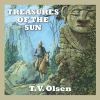 Treasures of the Sun - T.V. Olsen