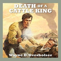 Death of a Cattle King - Wayne D. Overholser