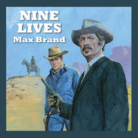 Nine Lives - Max Brand