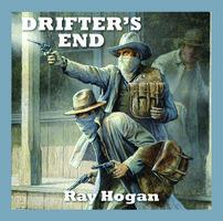 Drifter's End - Ray Hogan