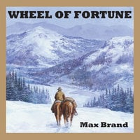 Wheel of Fortune - Max Brand