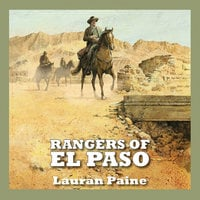 Rangers of El Paso - Lauran Paine