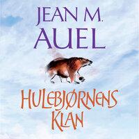 Hulebjørnens klan - Jean M. Auel