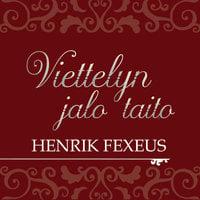 Viettelyn jalo taito - Henrik Fexeus