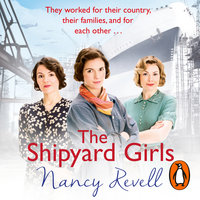 The Shipyard Girls - Nancy Revell