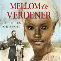Mellom to verdener - Kathleen Grissom