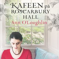 Kafeen på Roscarbury Hall - Ann O'Loughlin