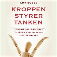 Kroppen styrer tanken - Amy Cuddy
