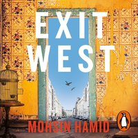 Exit West - Mohsin Hamid