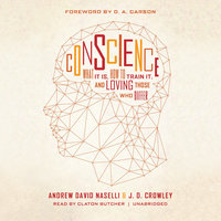 Conscience - Andrew David Naselli, J.D. Crowley