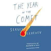 The Year of the Comet - Sergei Lebedev