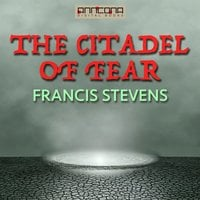 The Citadel of Fear - Francis Stevens